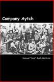 "Company Aytch, Samuel ""Sam"" Rush Watkins, 1481211072"