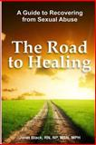 The Road to Healing, Janet L Black, 1496091078