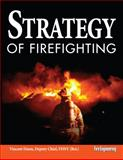 Strategy of Firefighting, Dunn, Vincent, 1593701071
