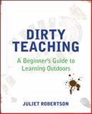 Dirty Teaching, Juliet Robertson, 1781351074