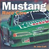 Mustang Race Cars, John Albert Craft, 0760311080