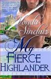 My Fierce Highlander, Vonda Sinclair, 1469941082