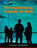 Strengthening Family and Self 6th Edition