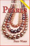 Pearls, Ward, Fred, 188765108X