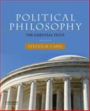 Political Philosophy : The Essential Texts, Cahn, Steven, 0190201088