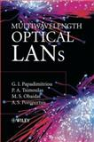 Multiwavelength Optical LANs, Papadimitriou, Georgios I. and Obaidat, Mohammed S., 0470851082
