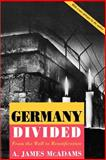 Germany Divided 9780691001081