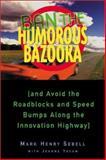 Ban the Humorous Bazooka 9780793141081