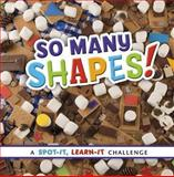 So Many Shapes!, Sarah L. Schuette, 1476551081