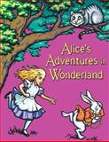 Alice's Adventures in Wonderland, Lewis Carroll, 1495431088