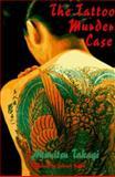 The Tattoo Murder Case, Akimitsu Takagi, 1569471088