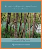 Biodiversity Planning and Design : Sustainable Practices, Ahern, Jack, 1597261084