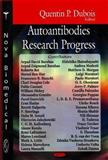 Autoantibodies Research Progress, Dubois, Quentin P., 1604561084