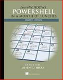 Learn Windows Powershell in a Month of Lunches, Jones, Don and Hicks, Jeffrey, 1617291080