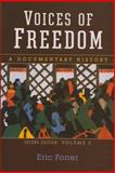 Voices of Freedom : A Documentary History, , 0393931080