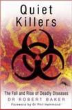 Quiet Killers, Robert Baker, 0750941081