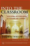 Into the Classroom : Developing the Scholarship of Teaching and Learning, Hatch, Thomas, 0787981087