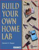Build Your Own Home Lab, Pepper, Clement C., 0790611082
