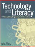 Technology and Literacy, Jennifer Nelson and Keith Braafladt, 0838911080