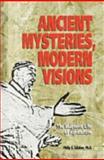 Ancient Mysteries, Modern Visions, Philip S. Callahan, 0911311084