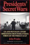 Presidents' Secret Wars, John Prados, 1566631084
