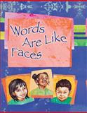 Words are like Faces, Edith Baer, 1595721088
