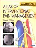 Atlas of Interventional Pain Management, Waldman, Steven D., 0721601081