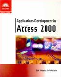 Applications Development in Microsoft Access 2000, Baldwin, Dirk and Paradice, David, 076007108X