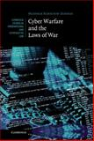 Cyber Warfare and the Laws of War, Harrison Dinniss, Heather, 1107011086