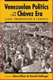 Venezuelan Politics in the Chavez Era : Class, Polarization, and Conflict, , 1588261085