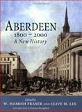 Aberdeen, 1800-2000 9781862321083