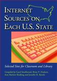 Internet Sources on Each U. S. State : Selected Sites for Classroom and Library, , 0786421088