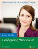 Exam 70-687 Configuring Windows 8, Microsoft Official Academic Course, 1118511085