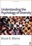 Understanding the Psychology of Diversity, Blaine, Bruce Evan, 1412921082