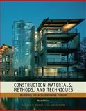 Construction Materials, Methods and Techniques : Building for a Sustainable Future, Spence, William P. and Kultermann, Eva, 1435481089