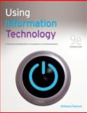 Using Information Technology 9e Introductory Edition, Williams, Brian and Sawyer, Stacey, 0077331087