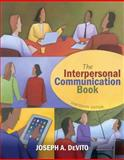 The Interpersonal Communication Book, DeVito, Joseph A., 0205031080