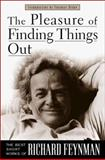The Pleasure of Finding Things Out, Richard Phillips Feynman, 0738201081