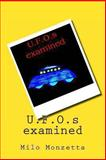 U. F. O. S Examined, Milo Monzetta, 1470021080