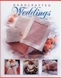 Handcrafted Weddings, Creative Publishing International Editors, 1589231082