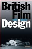 British Film Design : A History, Ede, Laurie N., 1848851081