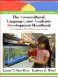 The Crosscultural, Language, and Academic Development Handbook : A Complete K-12 Reference Guide (with MyEducationLab), Diaz-Rico, Lynne T. and Weed, Kathryn Z., 0136101089