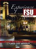 Experience Fsu : Create Your Own Success Story, Florida State University, 0757551084
