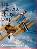 The Lafayette Flying Corps, Dennis Gordon, 0764311085