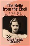 The Belle from the Ebell, Chloe Ginsburg, 1497391083