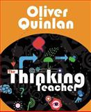 The Thinking Teacher, Oliver Quinlan, 1781351082