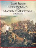 Nelson Mass and Mass in Time of War in Full Score, Joseph Haydn, 0486281086