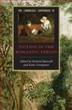 The Cambridge Companion to Fiction in the Romantic Period, , 0521681081