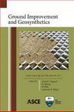 Ground Improvement and Geosynthetics, Jie Huang, Jie Han, and Laureano R. Hoyos Anand J. Puppala, 0784411085