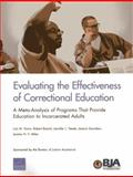 Evaluating the Effectiveness of Correctional Education, Lois M. Davis and Robert Bozick, 083308108X